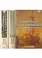 O mediterraneo e o mundo mediterraneo - 2 volumes fernand braudel